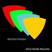 Bail Out People Songs