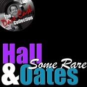 Some Rare H&O - [The Dave Cash Collection] Songs