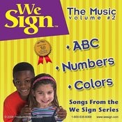 We Sign ABC, Numbers And Colors Songs
