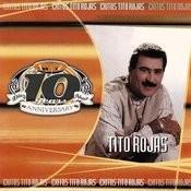Exitos Tito Rojas - 10th Anniversario Songs