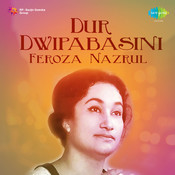Dur Dwipabasini Songs