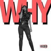Why (Feat. Maya) Songs