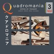 Opera Of Tragedy - Great Arias And Scenes -Vol.3 Songs