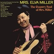 The Country Soul Of Mrs. Miller Songs