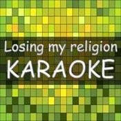 Losing My Religion Songs