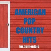 Country Hits - American Pop Country Hits - Country Instrumentals Songs