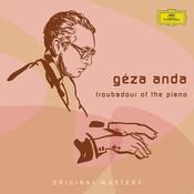 Géza Anda: Troubadour Of The Piano Songs