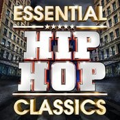 Essential Hip Hop Classics - The Top 30 Best Ever Hiphop Hits Of All Time ! Songs