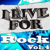 I Live For Rock Vol. 4 Songs
