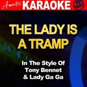The Lady Is A Tramp (In The Style Of Tony Bennett & Lady Gaga) Songs