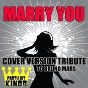 Marry You (Cover Version Tribute To Bruno Mars) Songs