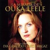 La Mirada De Ouka Leele Songs