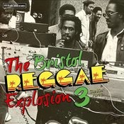 The Bristol Reggae Explosion 3 The 80's Part 2 Songs