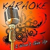 I Won't Give Up (Jason Mraz Karaoke Tribute) Songs