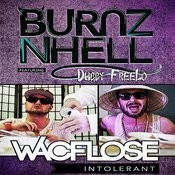 Wacflose Intolerant (Feat. Dubby Freelo) Song