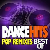 Best Of Dancehits - Pop Remixes Songs