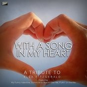 With A Song In My Heart- A Tribute To Ella Fitzgerald Vol. 2 Songs