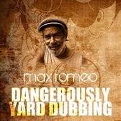 Dangerously Yard Dubbing Song
