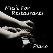 Music For Restaurants Piano Songs Download Music For
