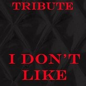 I Don't Like (Tribute To Chief Keef Feat. Lil Reese) Songs