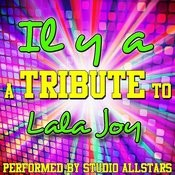 Il Y A (A Tribute To Lala Joy) - Single Songs