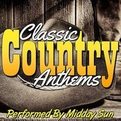 Classic Country Anthems Songs