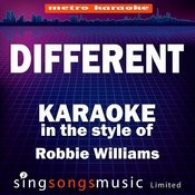 Different (In The Style Of Robbie Williams) [Karaoke Version] - Single Songs