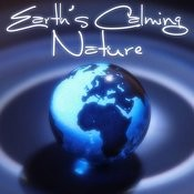 Earth's Calming Nature Songs