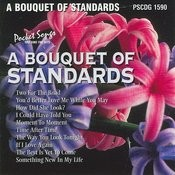 A Bouquet Of Standards Songs