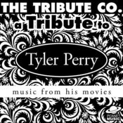 A Tribute To Tyler Perry: Music From His Movies Songs