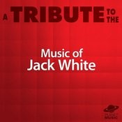 A Tribute To The Music Of Jack White Songs