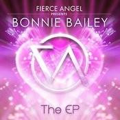Fierce Angel Presents Bonnie Bailey - Ep Songs