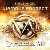 Fierce Angel Presents Wamdue Project - Forgiveness, Vol. 1 Songs