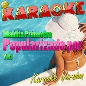 Maldita Primavera (Popularizado Por Yuri) [Karaoke Version] - Single Songs