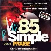 85 Simple Praise, Vol. 2 Songs