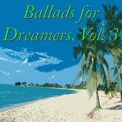 Ballads For Dreamers, Vol. 3 Songs