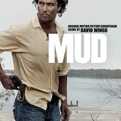 Mud (Original Motion Picture Soundtrack) Songs