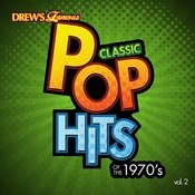 Classic Pop Hits: The 1970's, Vol. 2 Songs