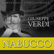Nabucco - Must-Have Opera Highlights Songs
