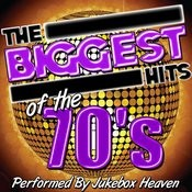 The Biggest Hits Of The 70's Songs
