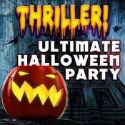 Thriller! Ultimate Halloween Party Songs