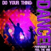 Do Your Thing: Dance! Songs