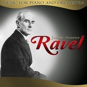 Joseph Maurice Ravel. Music For Piano And Orchestra Songs