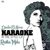 Desde El Alma (In The Style Of Rosita Melo) [Karaoke Version] Song
