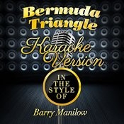Bermuda Triangle (In The Style Of Barry Manilow) [Karaoke Version] Song