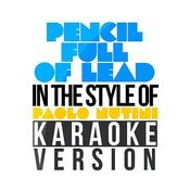 Pencil Full Of Lead (In The Style Of Paolo Nutini) [Karaoke Version] - Single Songs