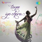 Teneke Kiyo Chora Songs