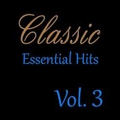 Classic Essential Hits, Vol. 3 Songs