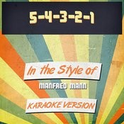 5-4-3-2-1 (In The Style Of Manfred Mann) [Karaoke Version] Song