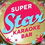 Super Star Karaoke Bar Songs